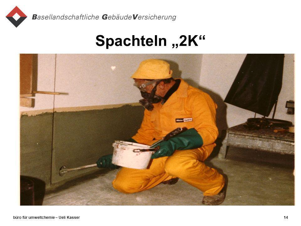 büro für umweltchemie – Ueli Kasser14 Spachteln 2K