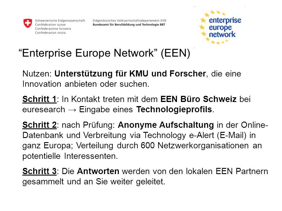 Enterprise Europe Network (EEN) Nutzen: Unterstützung für KMU und Forscher, die eine Innovation anbieten oder suchen. Schritt 1: In Kontakt treten mit
