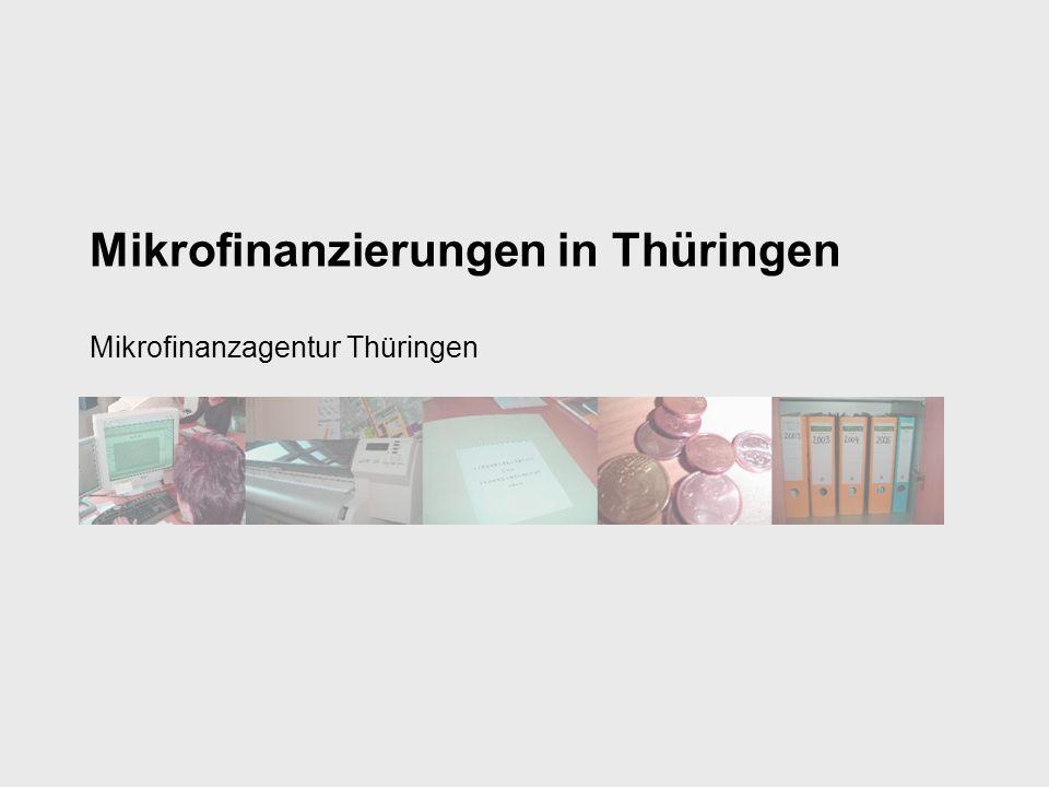 Mikrofinanzierungen in Thüringen Mikrofinanzagentur Thüringen