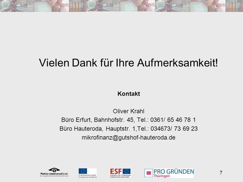 7 Vielen Dank für Ihre Aufmerksamkeit. Kontakt Oliver Krahl Büro Erfurt, Bahnhofstr.