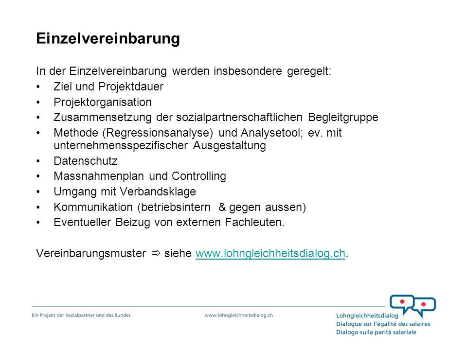 Einzelvereinbarung In der Einzelvereinbarung werden insbesondere geregelt: Ziel und Projektdauer Projektorganisation Zusammensetzung der sozialpartner