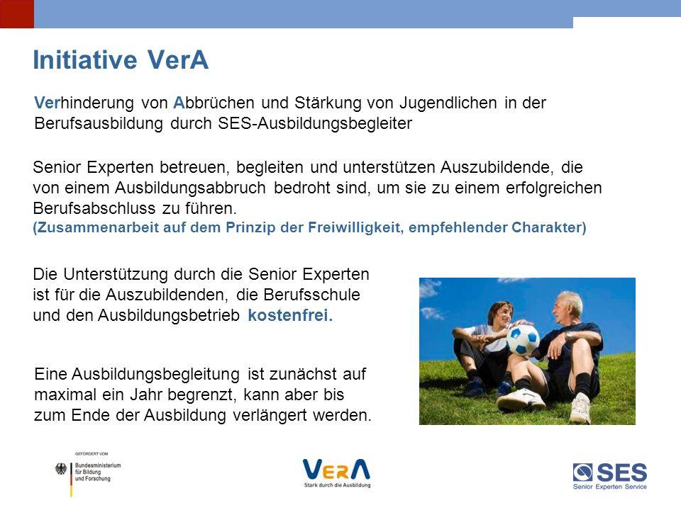 Initiative VerA Verhinderung von Abbrüchen und Stärkung von Jugendlichen in der Berufsausbildung durch SES-Ausbildungsbegleiter Senior Experten betreu