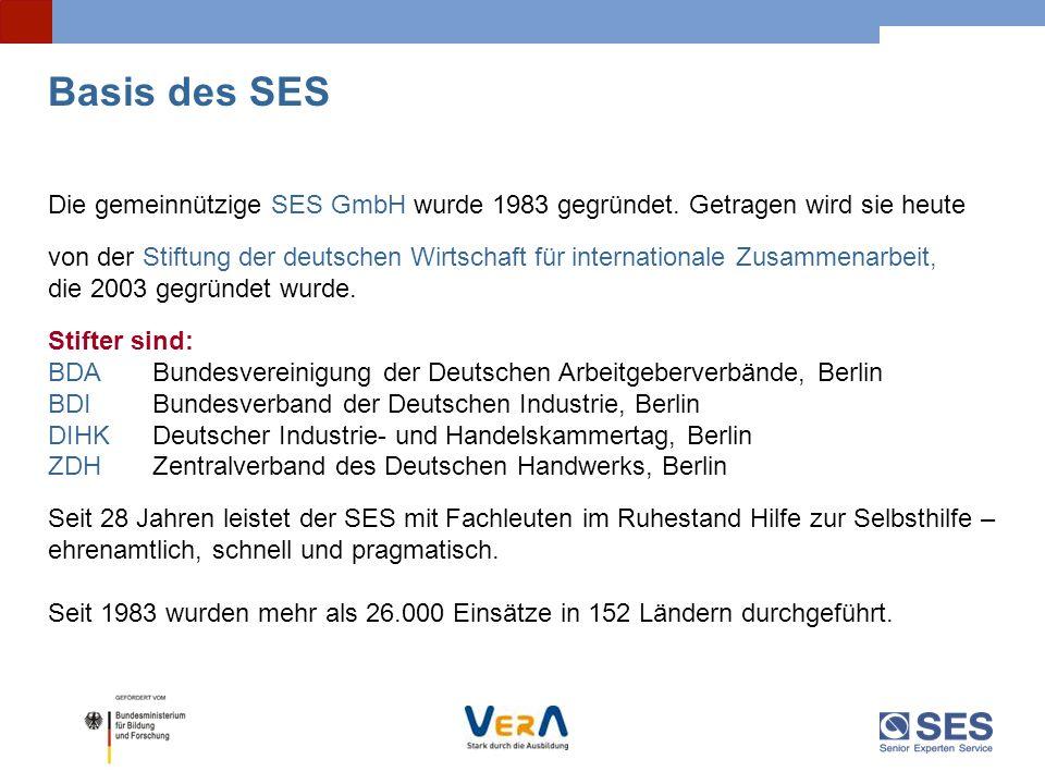 Basis des SES Die gemeinnützige SES GmbH wurde 1983 gegründet. Getragen wird sie heute von der Stiftung der deutschen Wirtschaft für internationale Zu