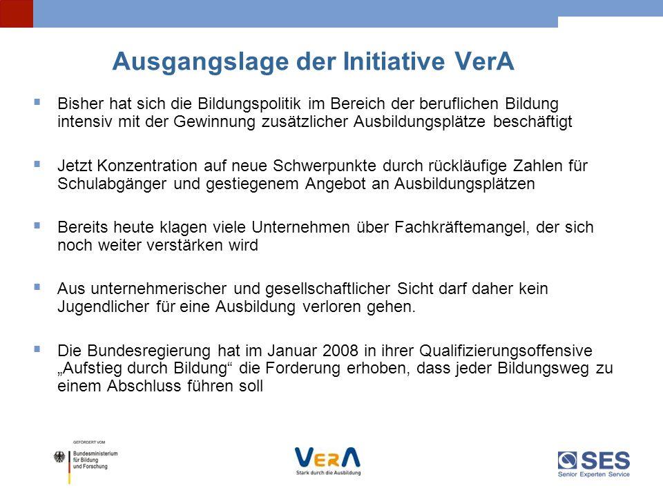 Ausgangslage der Initiative VerA Bisher hat sich die Bildungspolitik im Bereich der beruflichen Bildung intensiv mit der Gewinnung zusätzlicher Ausbil