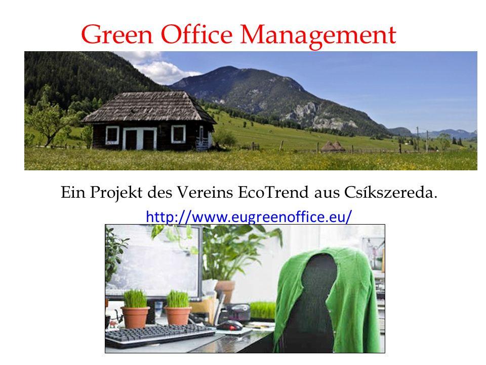 Green Office Management Ein Projekt des Vereins EcoTrend aus Csíkszereda.