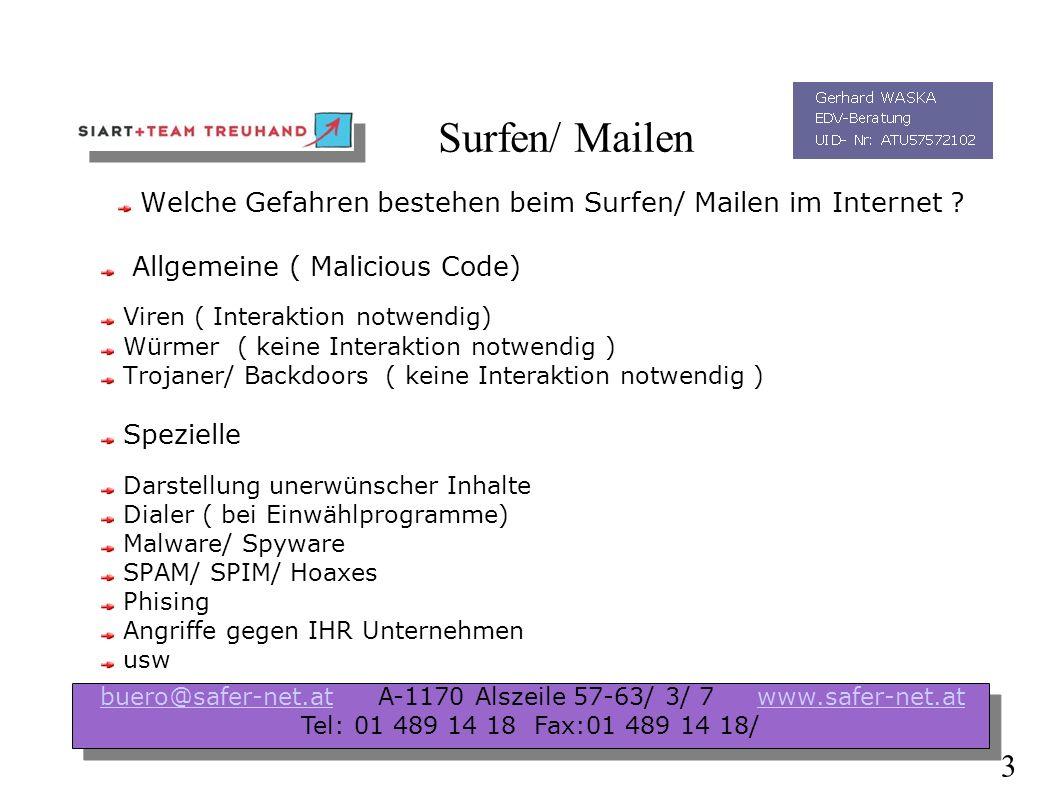 Surfen/ Mailen Welche Gefahren bestehen beim Surfen/ Mailen im Internet .