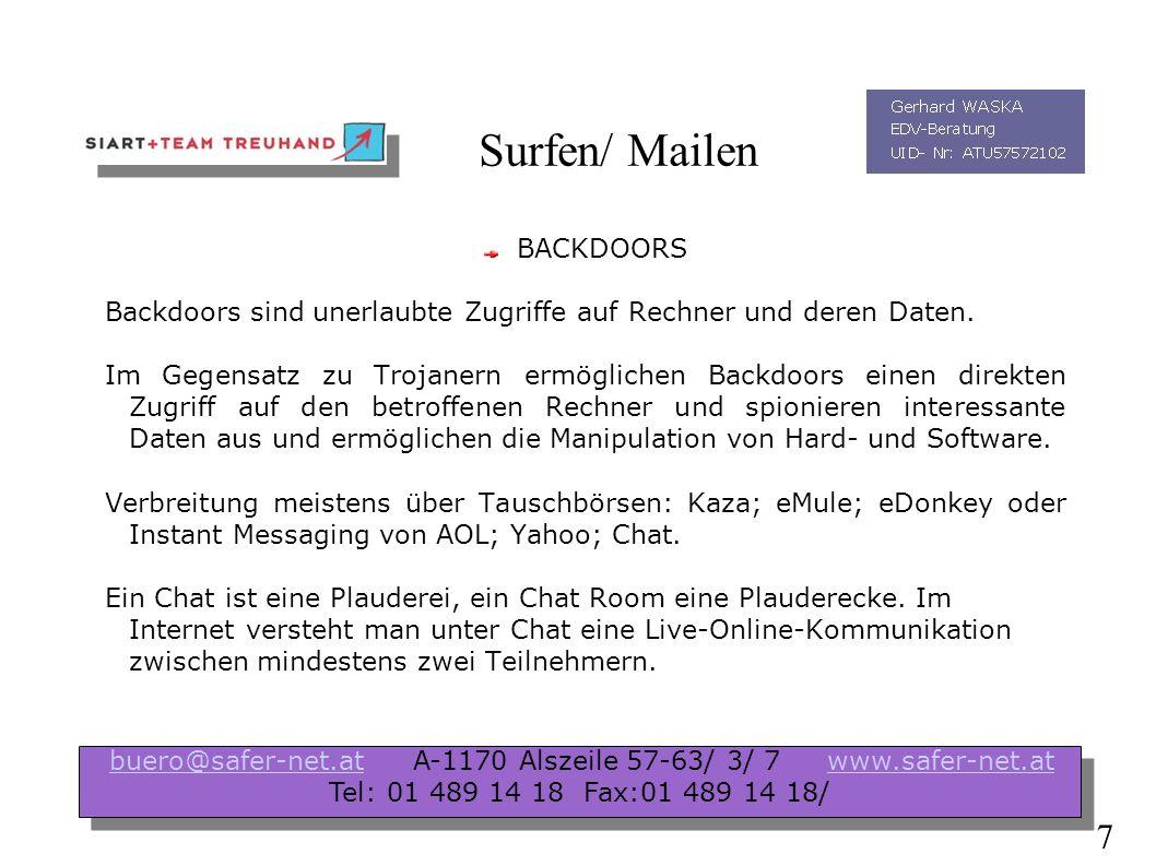 Spezielles Angriffe gegen Ihr Unternehmen ( Cybercrime) Angriffe gegen Ihr Unternehmen ( Laptopverlust) Sonderform von Gefahr ( Wireless LAN, WLAN) buero@safer-net.at A-1170 Alszeile 57-63/ 3/ 7 www.safer-net.atbuero@safer-net.atwww.safer-net.at Tel: 01 489 14 18 Fax:01 489 14 18/ buero@safer-net.at A-1170 Alszeile 57-63/ 3/ 7 www.safer-net.atbuero@safer-net.atwww.safer-net.at Tel: 01 489 14 18 Fax:01 489 14 18/ 17