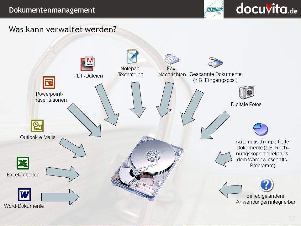 37 Dokumentenmanagement Word-DokumenteExcel-TabellenOutlook-e-MailsPowerpoint- Präsentationen Digitale Fotos Gescannte Dokumente (z.B.