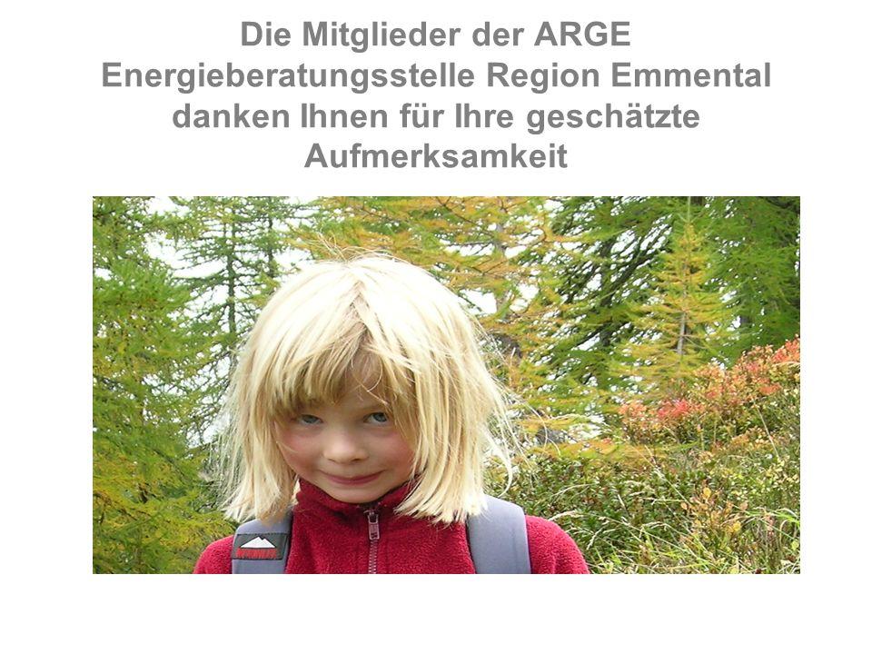 Die Mitglieder der ARGE Energieberatungsstelle Region Emmental danken Ihnen für Ihre geschätzte Aufmerksamkeit