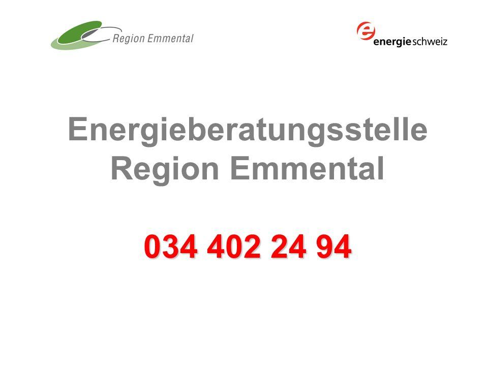 034 402 24 94 Energieberatungsstelle Region Emmental 034 402 24 94