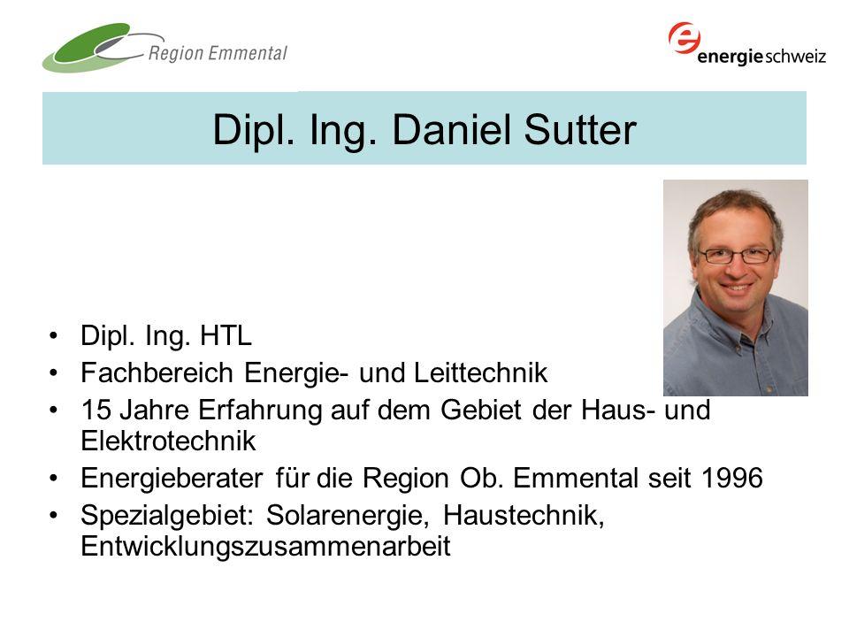 Dipl. Ing. Daniel Sutter Dipl. Ing. HTL Fachbereich Energie- und Leittechnik 15 Jahre Erfahrung auf dem Gebiet der Haus- und Elektrotechnik Energieber