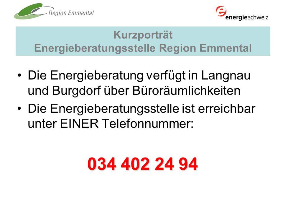 Kurzporträt Energieberatungsstelle Region Emmental Die Energieberatung verfügt in Langnau und Burgdorf über Büroräumlichkeiten Die Energieberatungsste