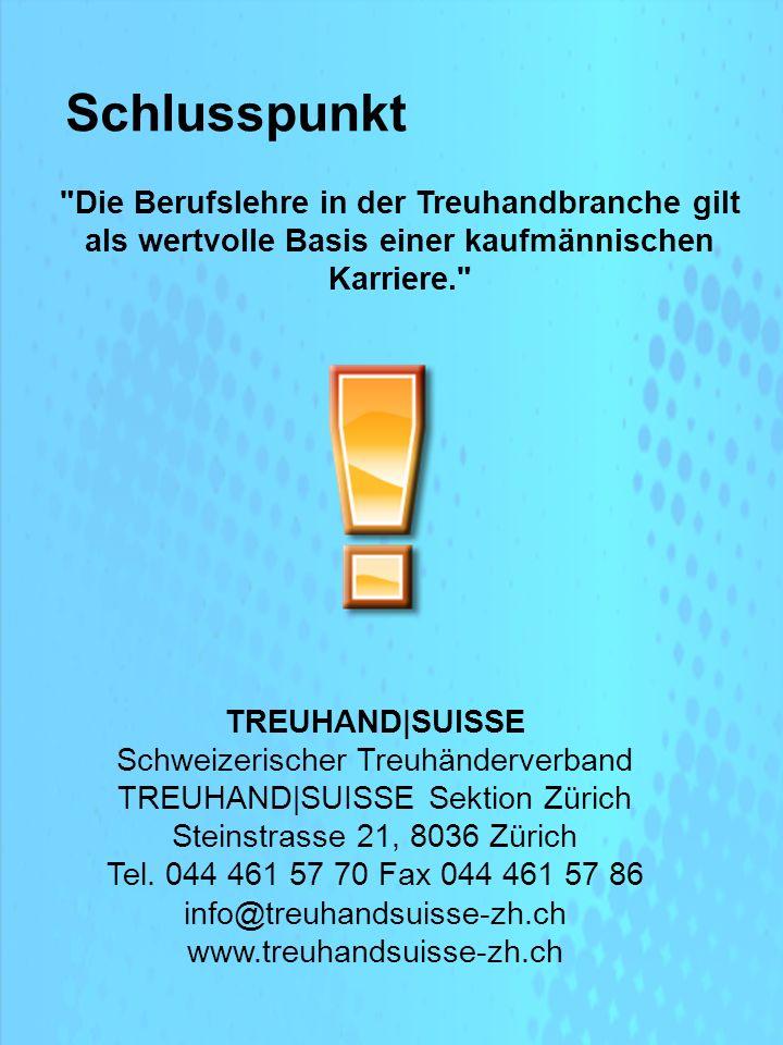 Die Berufslehre in der Treuhandbranche gilt als wertvolle Basis einer kaufmännischen Karriere. TREUHAND|SUISSE Schweizerischer Treuhänderverband TREUHAND|SUISSE Sektion Zürich Steinstrasse 21, 8036 Zürich Tel.