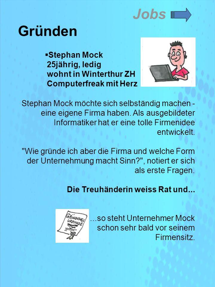 Jobs Gründen Stephan Mock möchte sich selbständig machen - eine eigene Firma haben.