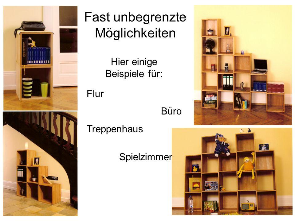 Fast unbegrenzte Möglichkeiten Hier einige Beispiele für: Flur Büro Treppenhaus Spielzimmer