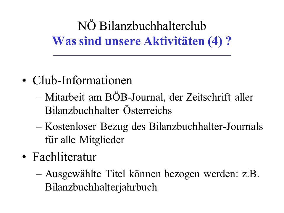NÖ Bilanzbuchhalterclub Was sind unsere Aktivitäten (4) .