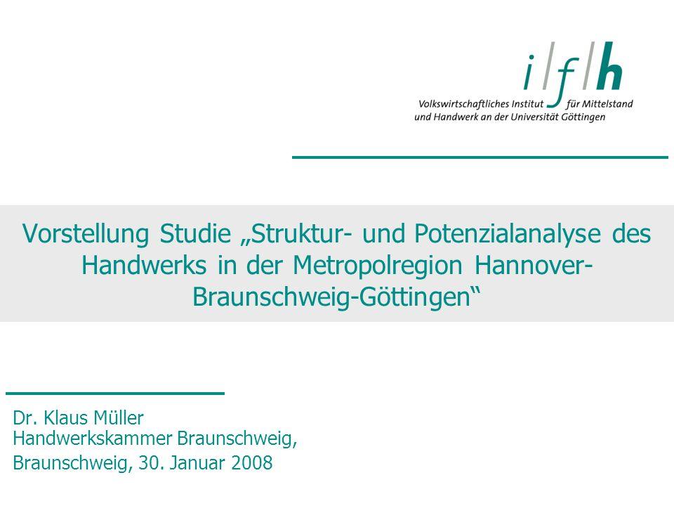 Ergebnispräsentation Braunschweig, 30.1.2008 2 Aufbau des D H I Technik - Organisation - Qualifizierung HPI itb IKV Beruf und Bildung FBH Handwerkswirtschaft und Recht LFI, Abt.