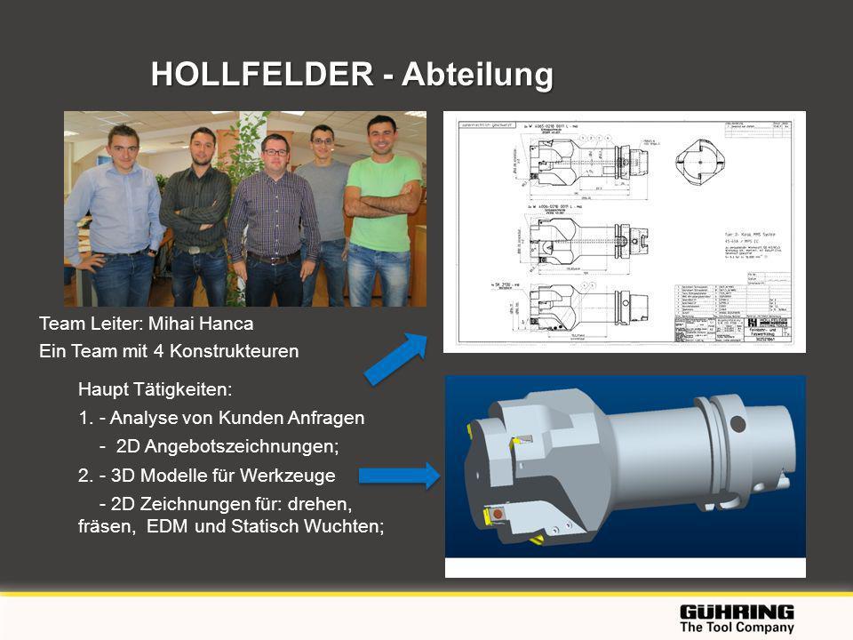 EMO 2009 - Milano HOLLFELDER - Abteilung HOLLFELDER - Abteilung Haupt Tätigkeiten: 1. - Analyse von Kunden Anfragen - 2D Angebotszeichnungen; 2. - 3D