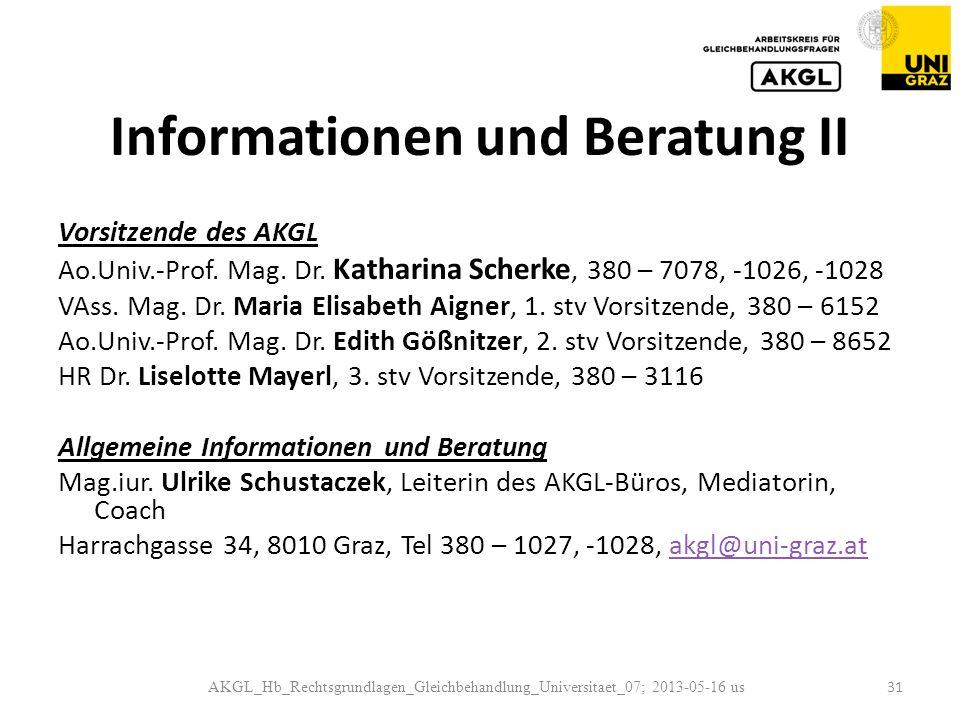 Informationen und Beratung II Vorsitzende des AKGL Ao.Univ.-Prof.