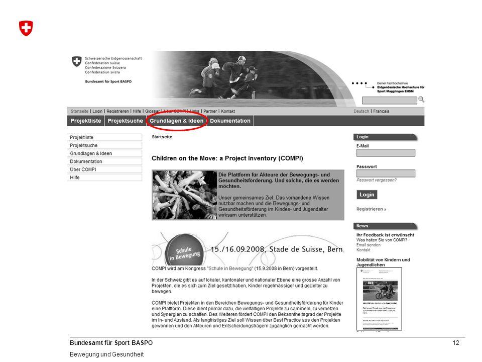 12 Bundesamt für Sport BASPO Bewegung und Gesundheit