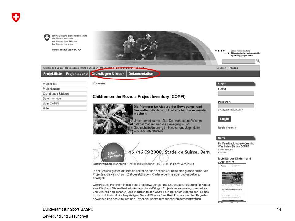 14 Bundesamt für Sport BASPO Bewegung und Gesundheit
