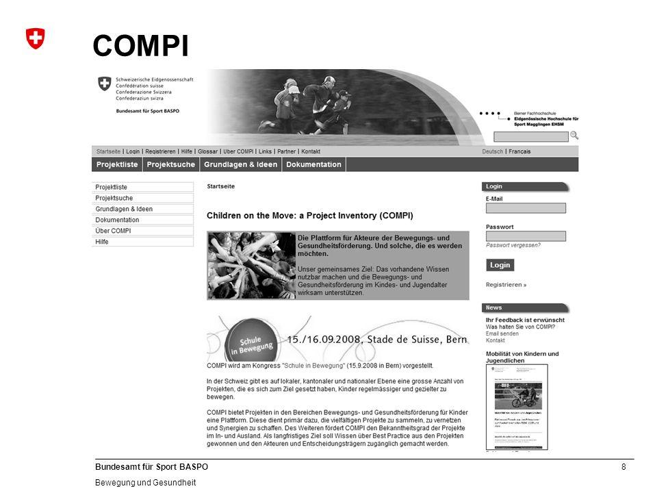9 Bundesamt für Sport BASPO Bewegung und Gesundheit Übersicht Bewegungsförderung in der Schweiz 1