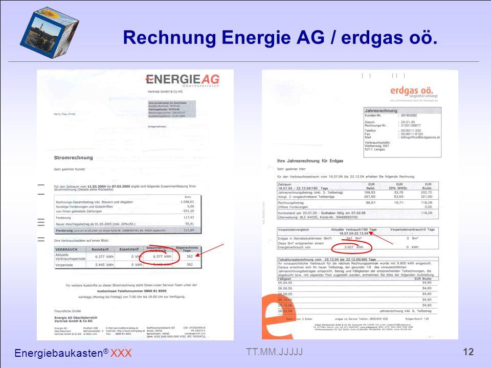 Energiebaukasten ® XXX 12TT.MM.JJJJJ Rechnung Energie AG / erdgas oö.