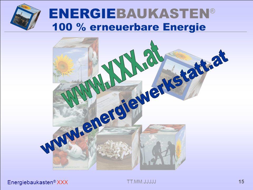Energiebaukasten ® XXX 15TT.MM.JJJJJ