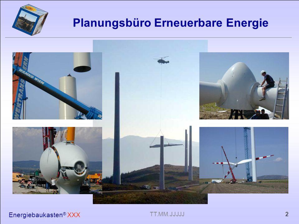 Energiebaukasten ® XXX 13TT.MM.JJJJJ Los geht ´s ! Ab TT.MM.JJJJ bis TT.MM.JJJJ