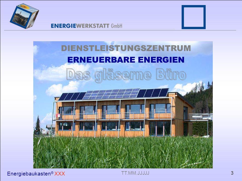 Energiebaukasten ® XXX 3TT.MM.JJJJJ DIENSTLEISTUNGSZENTRUM ERNEUERBARE ENERGIEN