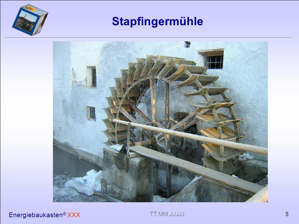Energiebaukasten ® XXX 5TT.MM.JJJJJ Stapfingermühle