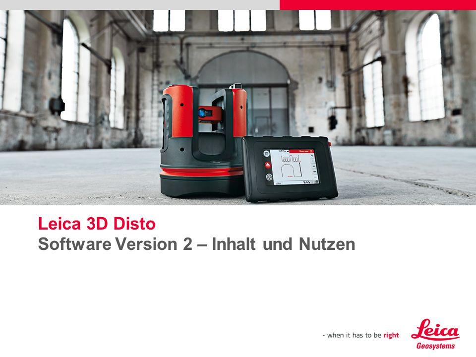 Leica 3D Disto Software Version 2 – Inhalt und Nutzen