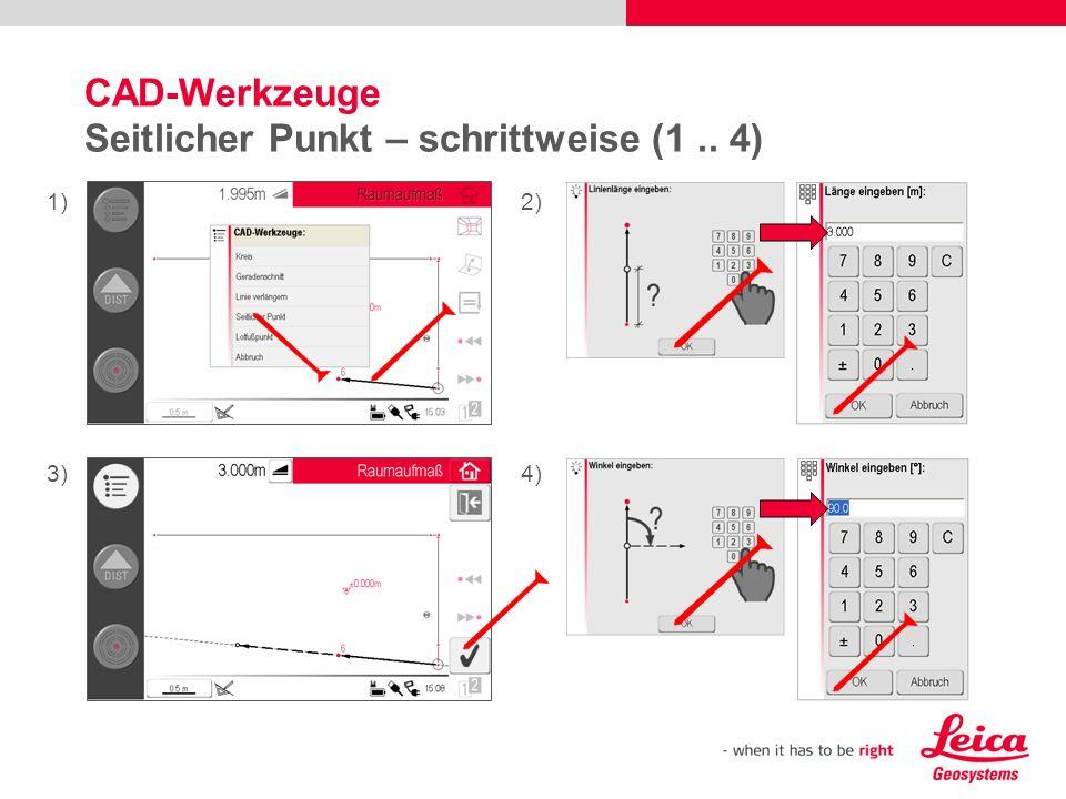 CAD-Werkzeuge Seitlicher Punkt – schrittweise (1.. 4) 1)2) 3)4)