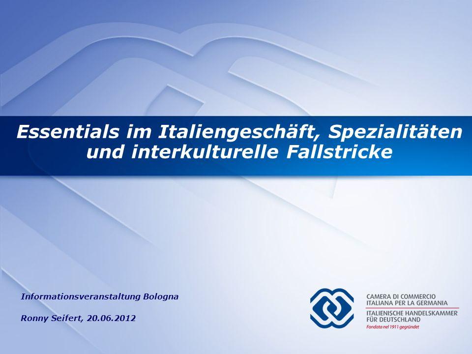 Essentials im Italiengeschäft Ronny Seifert Essentials im Italiengeschäft, Spezialitäten und interkulturelle Fallstricke Informationsveranstaltung Bol