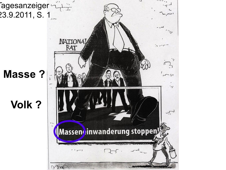 Tagesanzeiger 23.9.2011, S. 1 Masse ? Volk ?