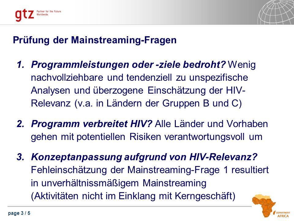 page 3 / 5 Prüfung der Mainstreaming-Fragen 1.Programmleistungen oder -ziele bedroht? Wenig nachvollziehbare und tendenziell zu unspezifische Analysen