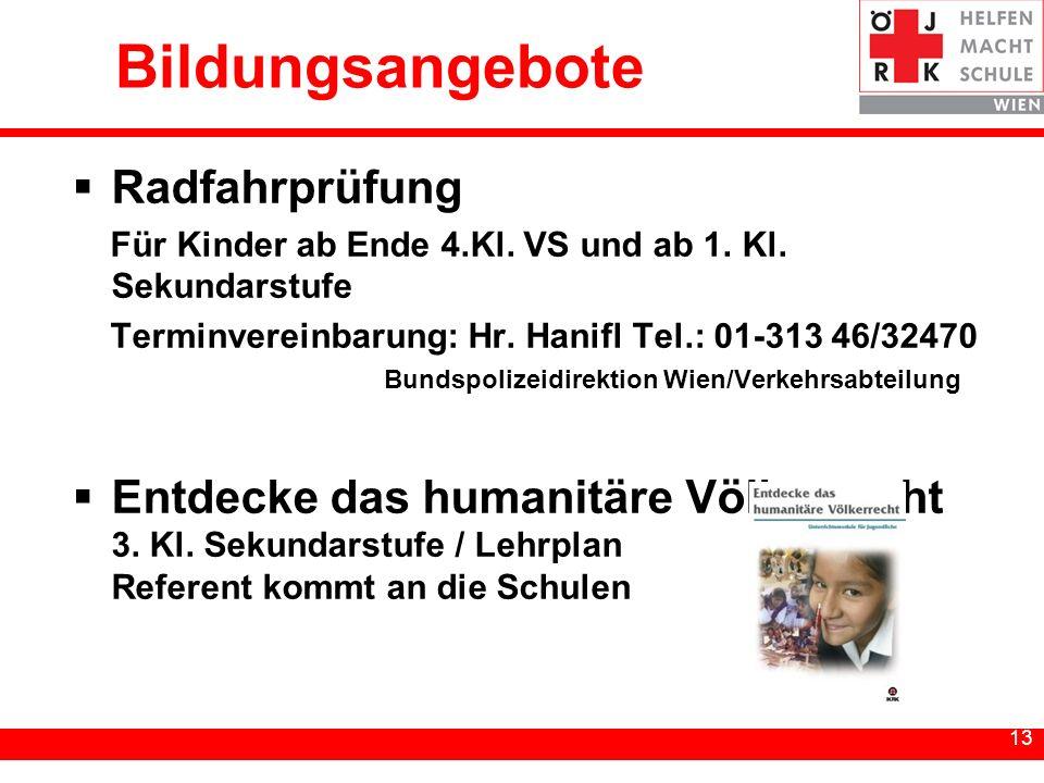 13 Bildungsangebote Radfahrprüfung Für Kinder ab Ende 4.Kl.