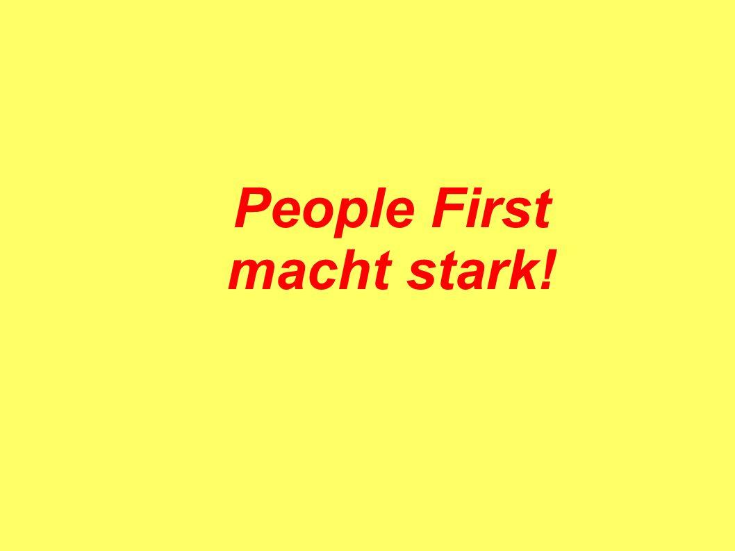 People First macht stark!