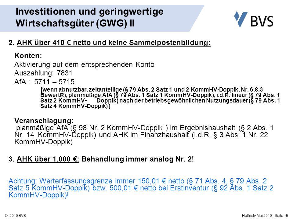 Helfrich· Mai 2010 · Seite 19© 2010 BVS Investitionen und geringwertige Wirtschaftsgüter (GWG) II 2.