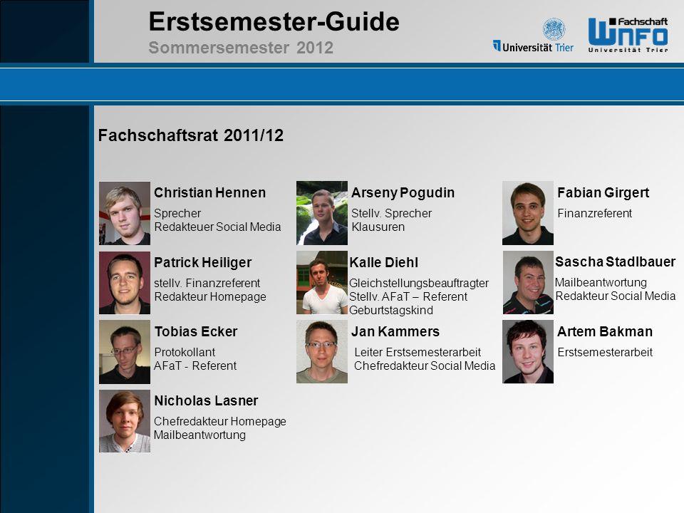 Erstsemester-Guide Sommersemester 2012 Lehrplattformen neben LSF Stud.IP - Lehrplattform Herunterladen von Materialien zu den Lehrveranstaltungen und Bereitstellung von News, sofern nicht bereits auf der Seite des jeweiligen Lehrstuhls geschehen.