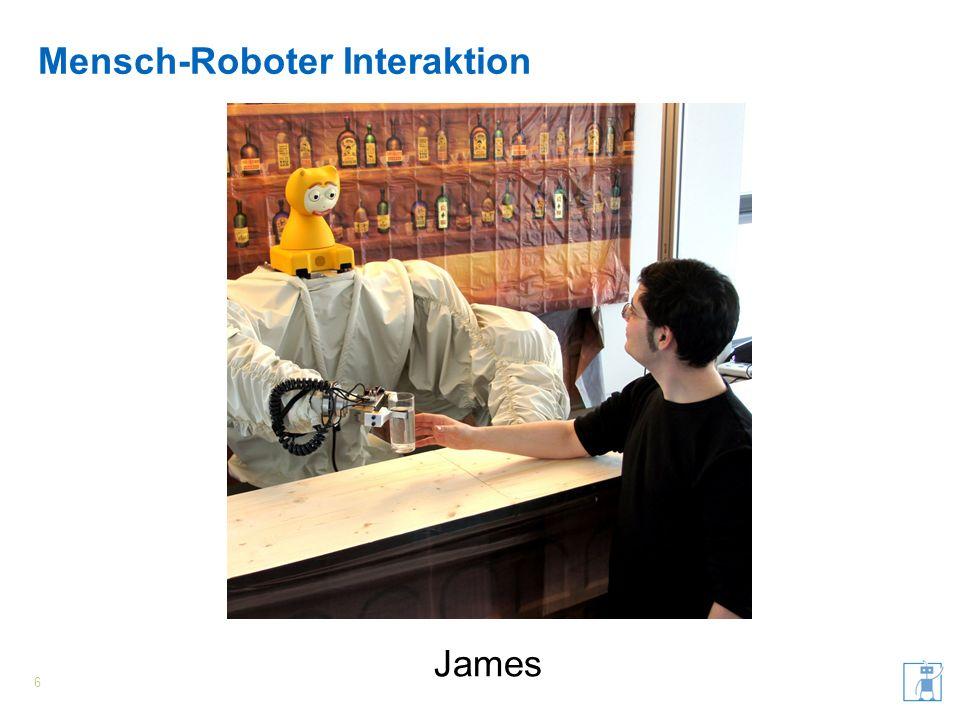 Mensch-Roboter Interaktion 7 Eingabe- kanäle Sprach- erkennung Objekt- erkennung Personen- tracking Informations- interpretation Dialog- management Sprach- verarbeitung Verwandte Themen Social Robotics Kognitive Architektur Ausgabe- kanäle Roboter- architektur Bewegungs- planung Sprach- Synthese Objekt- manipulation