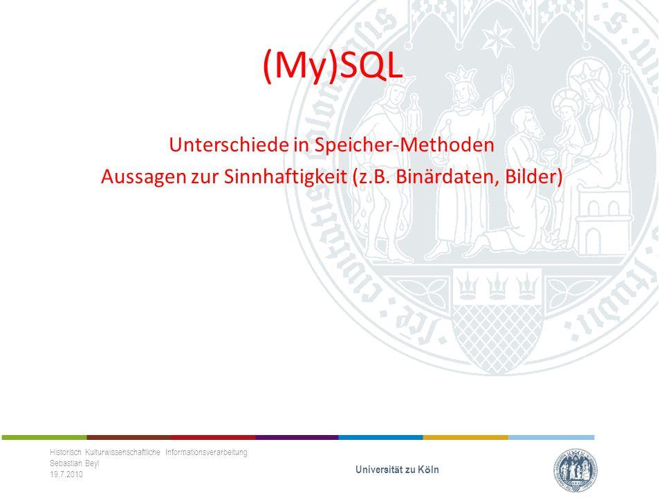 (My)SQL Unterschiede in Speicher-Methoden Aussagen zur Sinnhaftigkeit (z.B.