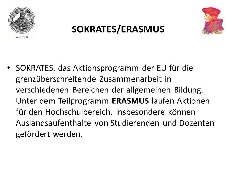SOKRATES, das Aktionsprogramm der EU für die grenzüberschreitende Zusammenarbeit in verschiedenen Bereichen der allgemeinen Bildung. Unter dem Teilpro