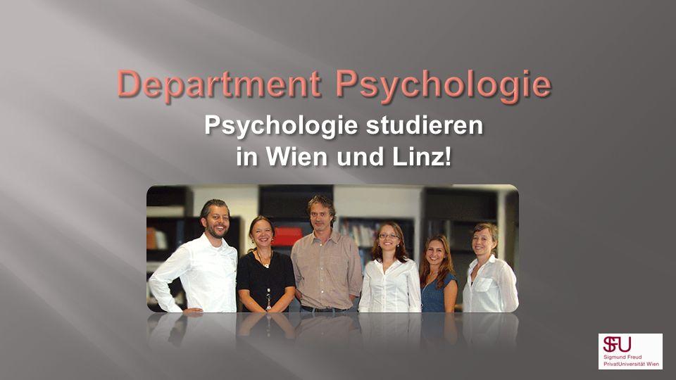 Psychologie studieren in Wien und Linz! Psychologie studieren in Wien und Linz!