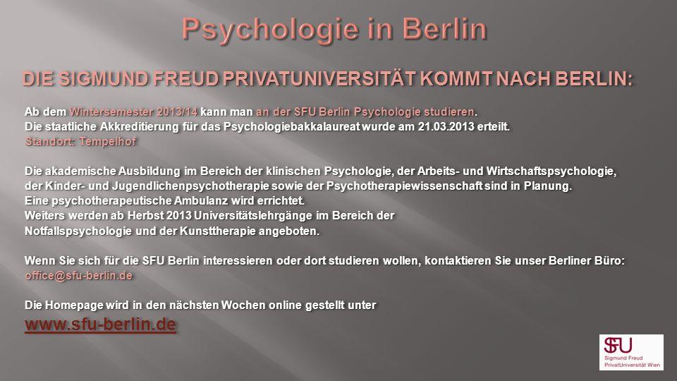 DIE SIGMUND FREUD PRIVATUNIVERSITÄT KOMMT NACH BERLIN: Ab dem Wintersemester 2013/14 kann man an der SFU Berlin Psychologie studieren. Die staatliche