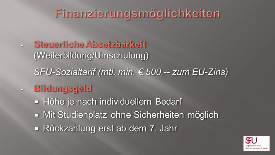 - Steuerliche Absetzbarkeit (Weiterbildung/Umschulung) SFU-Sozialtarif (mtl. min. 500,-- zum EU-Zins) SFU-Sozialtarif (mtl. min. 500,-- zum EU-Zins) -
