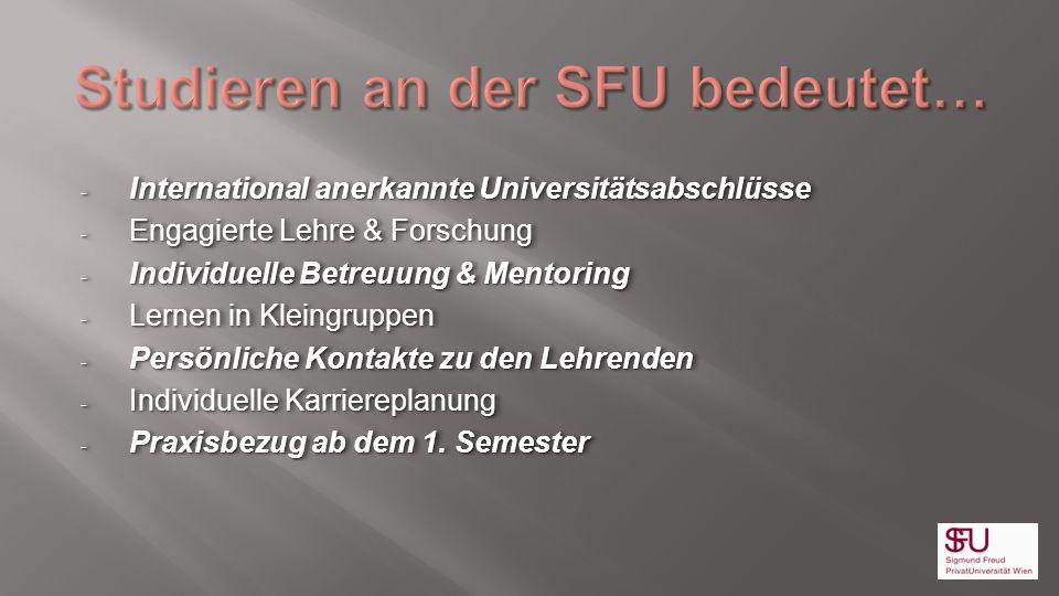 - International anerkannte Universitätsabschlüsse - Engagierte Lehre & Forschung - Individuelle Betreuung & Mentoring - Lernen in Kleingruppen - Persö