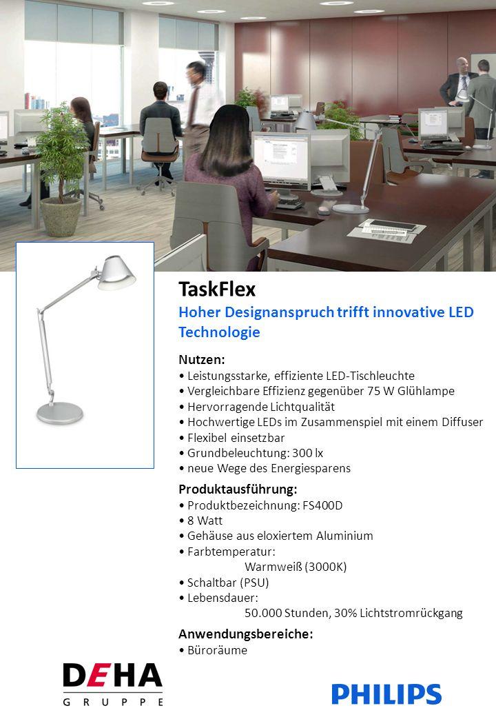 TaskFlex Hoher Designanspruch trifft innovative LED Technologie Technische Tabellenübersicht BezeichnungSystemleistung W Deha Artikel- nummer Bestellnummer EOC LED-Tischleuchte FS400D LED5/830 PSU-E SI 83564909894 161 99
