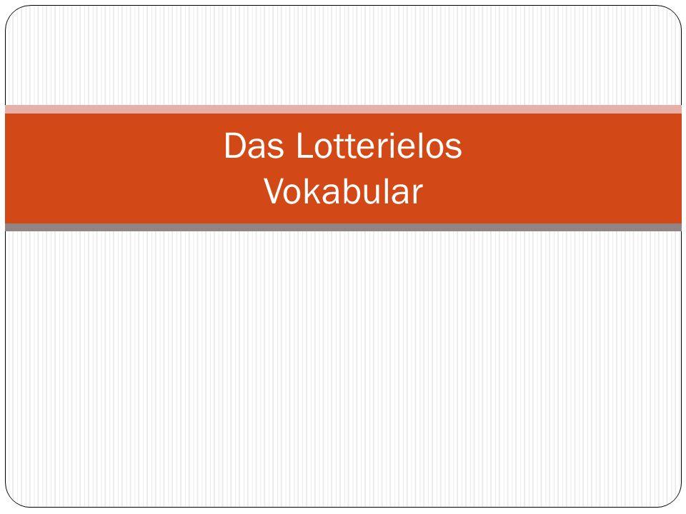 Das Lotterielos Vokabular