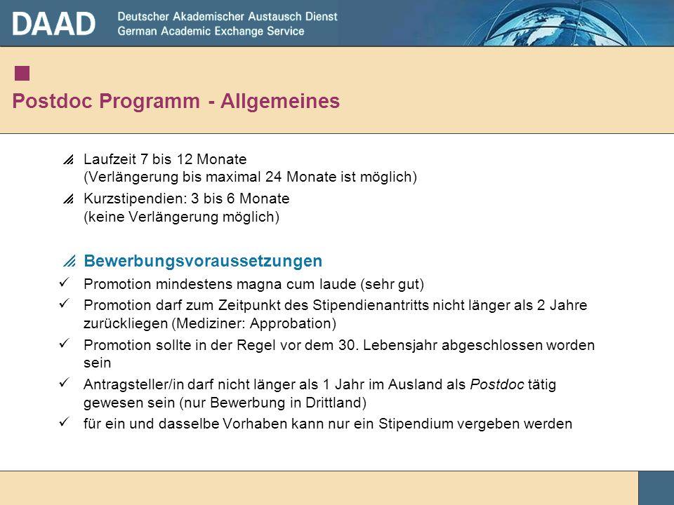 Postdoc Programm - Allgemeines Laufzeit 7 bis 12 Monate (Verlängerung bis maximal 24 Monate ist möglich) Kurzstipendien: 3 bis 6 Monate (keine Verläng